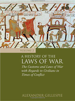 A History of the Laws of War: Vol 2