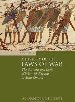 History of the Laws of War: Vol 3
