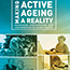 Making Active Ageing A Reality